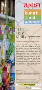 Zaungäste#2 - Vertical Urban Garden